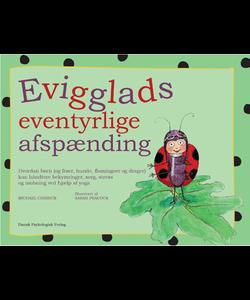 Bøger til særligt sensitive børn-Evigglads_eventyrlige_afspænding